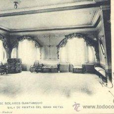 Postales: BALNEARIO DE SOLARES (CANTABRIA).- SALA DE FIESTAS DEL GRAN HOTEL. Lote 34625049