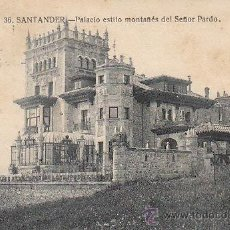 Postales: SANTANDER, PALACIO ESTILO MONTAÑES DEL SEÑOR PARDO, EDITOR LA IDEAL Nº 36, CIRCULADO. Lote 39828552