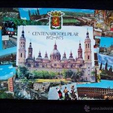 Postales: POSTAL SIN CIRCULAR COMERCIAL C.JOSAN-ZARAGOZA SERIE Nº 117 CENTENARIO DEL PILAR 1972-1973. Lote 41693085