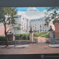 Postales: POSTAL CANTABRIA. SANTANDER. HOTEL REAL. . Lote 42236636