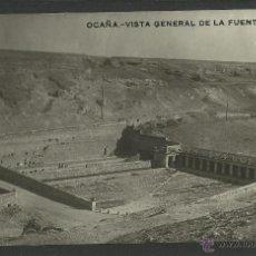 Postales: OCAÑA - VISTA GENERAL DE LA FUENTE GRANDE - (23321). Lote 43794784