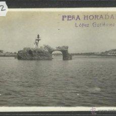 Postales: SANTANDER - PEÑA HORADADA - FOTOGRAFICA LOPEZ GUTIERREZ - (26282). Lote 45983682