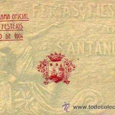 Postales: SANTANDER. PROGRAMA OFICIAL DE FESTEJOS AÑO 1904. 12,50 X 9 CM. PUBLICIDAD, IMÁGENES. 12 HOJAS.. Lote 49745801