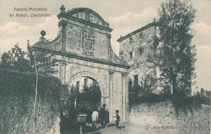 POSTAL PALACIO MONTAÑES EN ALCEDA - EDICIÓN VILCHES (Postales - España - Cantabria Antigua (hasta 1.939))