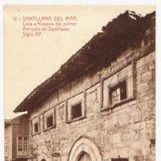 Postales: TARJETA POSTAL SANTILLANA DEL MAR. CASA MUSEO DEL PRIMER MARQUES DE SANTILLANA. SIGLO XV. Nº 18. Lote 53766362