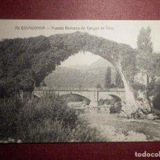 Postales: POSTAL - ESPAÑA - ASTURIAS - COVADONGA - 79 PUENTE ROMANO DE CANGAS DE ONIS - SIN EDITOR - NC - 1915. Lote 73433279