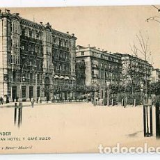 Postales: SANTANDER GRAN HOTEL Y CAFE SUIZO. HAUSER Y MENET 1343. REVERSO SIN DIVIDIR. SIN CIRCULAR. Lote 105934051