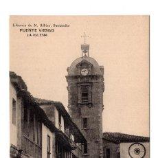 Postales: PUENTE VIESGO.- SANTANDER - LA IGLESIA . LIBRERÍA DE M. ALBIRA, SANTANDER - HAUSER Y MENET. Lote 110756443