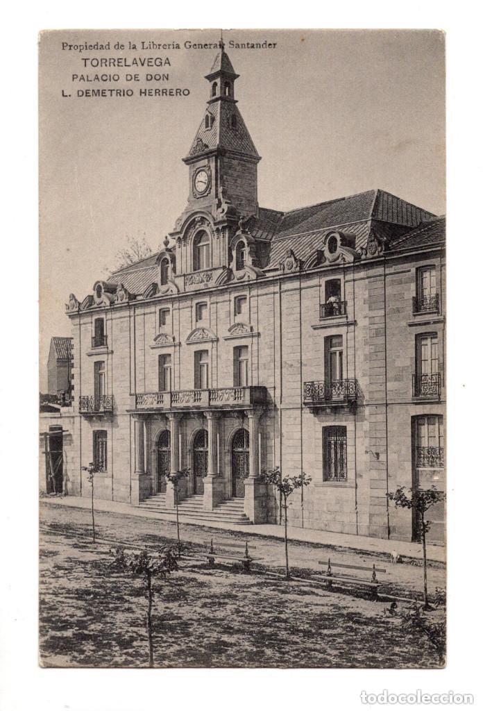TORRELAVEGA. (CANTABRIA).- PALACIO DE DON L. DEMETRIO HERRERO. HAUSER Y MENET (Postales - España - Cantabria Antigua (hasta 1.939))