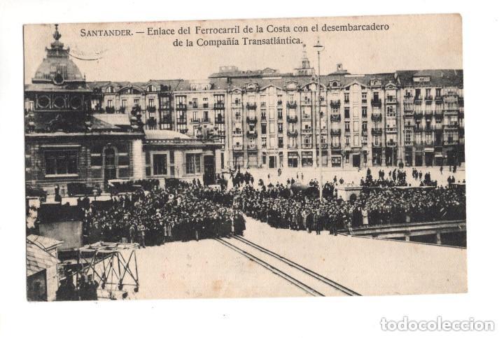 SANTANDER.- ENLACE DEL FERROCARRIL DE LA COSTA CON EL DESEMBARCADERO DE LA COMPAÑÍA (Postales - España - Cantabria Antigua (hasta 1.939))