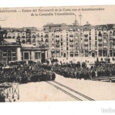 Postales: SANTANDER.- ENLACE DEL FERROCARRIL DE LA COSTA CON EL DESEMBARCADERO DE LA COMPAÑÍA. Lote 132038522