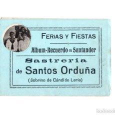 Postales: ALBÚM RECUERDO DE SANTANDER. FERIAS Y FIESTAS. SASTRERÍA DE SANTOS ORDUÑA. Lote 146305974