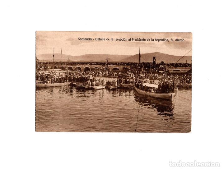 SANTANDER.(CANTABRIA).- DETALLE DE LA RECEPCION AL PRESIDENTE DE LA ARGENTINA SER. ALVEAR (Postales - España - Cantabria Antigua (hasta 1.939))
