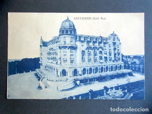 POSTAL SANTANDER. HOTEL REAL. (Postales - España - Cantabria Antigua (hasta 1.939))