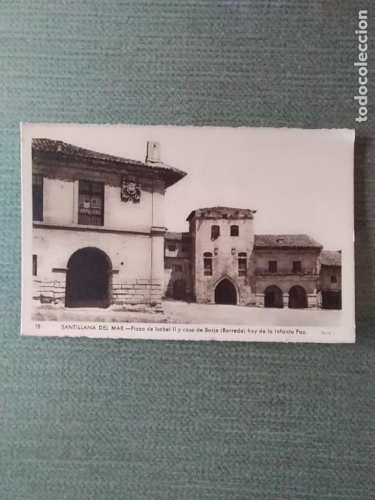 POSTAL SANTILLANA DEL MAR- PLAZA DE ISABEL II Y CASA DE BORJA (BARREDA) HOY DE LA INFANTA PAZ (Postales - España - Cantabria Moderna (desde 1.940))