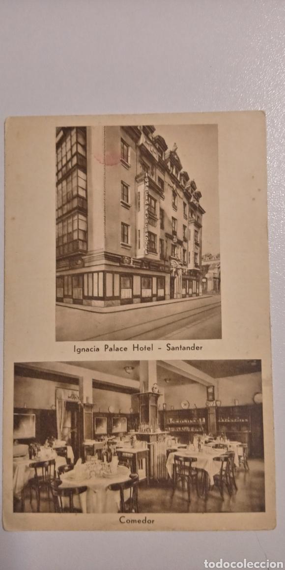 POSTAL HOTEL IGNACIA PALACE HOTEL SANTANDER (Postales - España - Cantabria Antigua (hasta 1.939))