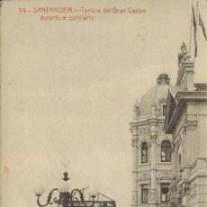 Postales: SANTANDER, CANTABRIA. TERRAZA DEL GRAN CASINO DURANTE EL CONCIERTO, Nº 34. SIN CIRCULAR. Lote 210448446