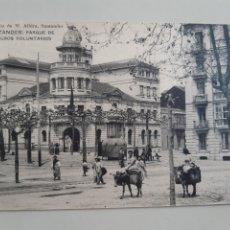 Postales: POSTAL SANTANDER PARQUE DE BOMBEROS VOLUNTARIOS LIBRERIA M ALBIRA HAUSER Y MENET. Lote 213219478