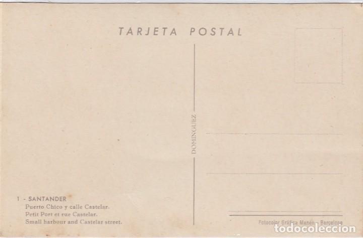 Postales: Santander. Puerto chico y calle Castelar. Ed. Dominguez. Nº 1. Postál sin circular. - Foto 2 - 221149903