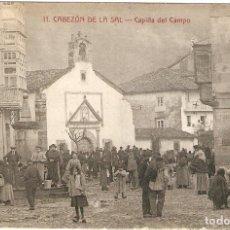 Postales: CABEZÓN DE LA SAL (CANTABRIA) CAPILLA DEL CAMPO.. Lote 221564927