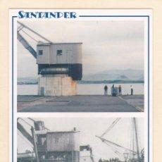 Postales: SANTANDER. GRUA DE PIEDRA EN 2005 Y APROX. EN 1920 (2005). Lote 288105598