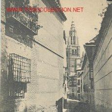 Postales: TARJETA POSTAL DE TOLEDO. UNA CALLE. 1379 HAUSER MENET. Lote 24434856