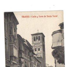 Postales: TOLEDO - CALLE Y TORRE DE SANTO TOMÉ. Lote 3761959