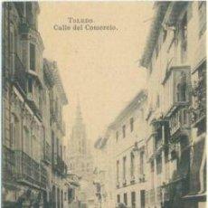 Postales: TOLEDO CALLE DEL COMERCIO.FOTOTIPIA J. ROIG.- MADRID. Lote 26753155