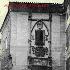 Postales: TOLEDO, POSADA DE LA HERMANDAD. Lote 25298240