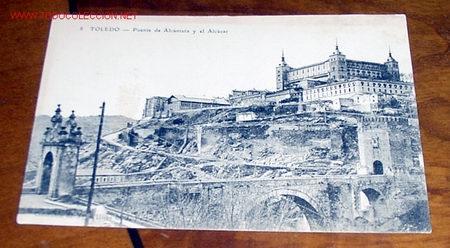 ANTIGUA POSTAL DE TOLEDO - PUENTE DE ALCANTARA Y EL ALCAZAR - COLECCION DE VDA. E HIJOS DE J. PELAEZ (Postales - España - Castilla La Mancha Antigua (hasta 1939))