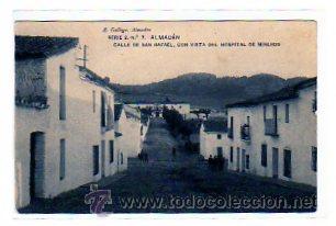 ALMADEN. CIUDAD REAL. E. GALLO . SERIE 2 Nº 7. CALLE DE SAN RAFAEL, CON VISTA DEL HOSPITAL MINEROS. (Postales - España - Castilla La Mancha Antigua (hasta 1939))