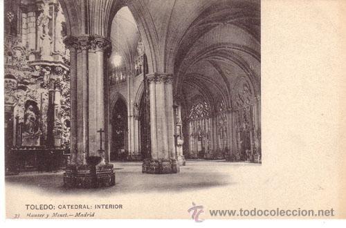 Nº 4496 POSTAL TOLEDO CATEDRAL HAUSER Y MENET (Postales - España - Castilla La Mancha Antigua (hasta 1939))