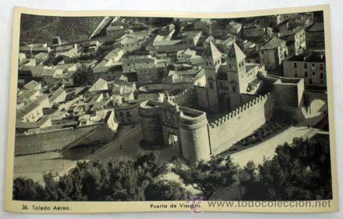 POSTAL TOLEDO AÉREO PUERTA DE VISAGRA BISAGRA AÑOS 40 (Postales - España - Castilla la Mancha Moderna (desde 1940))