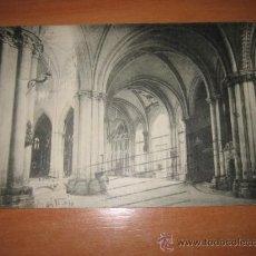 Postales: 12.-CATEDRAL DE TOLEDO INTERIOR GIROLA VISTA GENERAL SIGLOS XIV- XV CIRCULADA. Lote 14033702