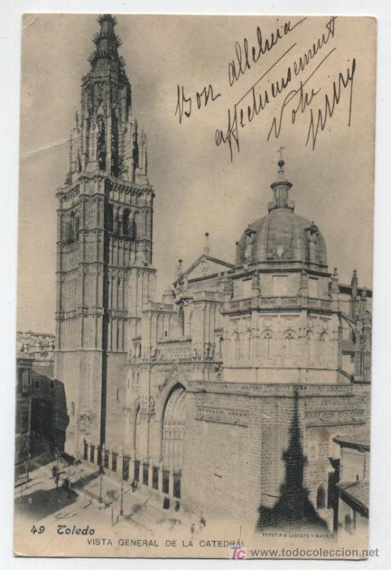 TOLEDO. VISTA GENERAL DE LA CATEDRAL. LACOSTE Nº 49. FRANQUEADO Y FECHADO 1905? (Postales - España - Castilla La Mancha Antigua (hasta 1939))