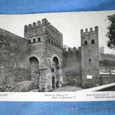 Postales: POSTAL TOLEDO PUERTA DE ALFONSO VI 1958 NO CIRCULADA. Lote 15586659