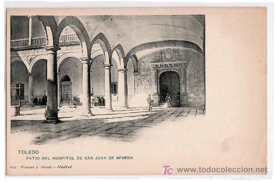 TARJETA POSTAL DE TOLEDO. PATIO DE SAN JUAN DE AFUERA. 809 HAUSER Y MENET (Postales - España - Castilla La Mancha Antigua (hasta 1939))