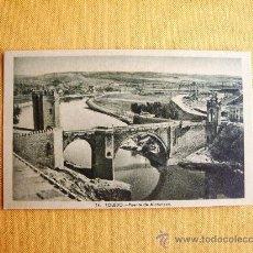 Postales: 1930C. – TOLEDO. PUENTE DE ALCÁNTARA. POSTAL. Lote 27133725