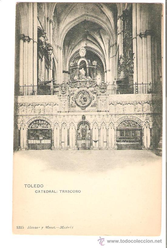 TOLEDO. CATEDRAL. HAUSER Y MENET (Postales - España - Castilla La Mancha Antigua (hasta 1939))