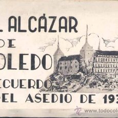 Postales: TOLEDO.- RECUERDO DE EL ASEDIO DE 1936- ALCÁZAR DE TOLEDO. Lote 22786034