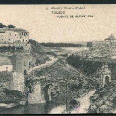 Postales: TOLEDO. PUENTE DE ALCÁNTARA. 53 HAUSER Y MENET.. Lote 26578971