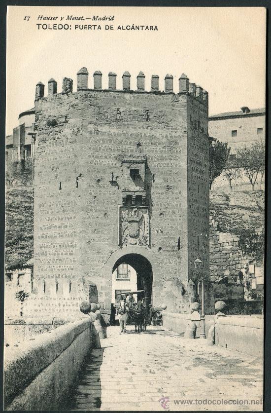TOLEDO. PUERTA DE ALCÁNTARA. 17 HAUSER Y MENET. (Postales - España - Castilla La Mancha Antigua (hasta 1939))