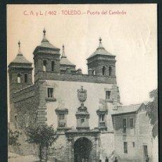 Postales: TOLEDO. PUERTA DEL CAMBRÓN. C. A. Y L. 462. Lote 26578973