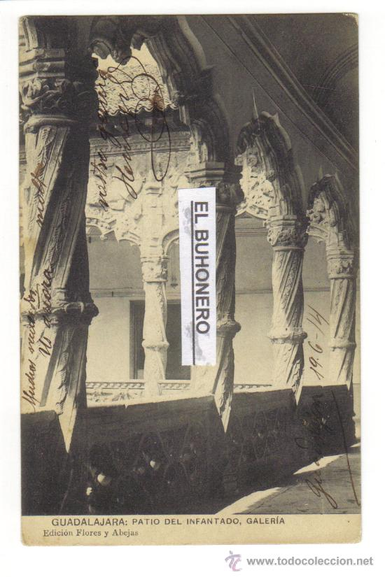 GUADALAJARA - PATIO DEL INFANTADO - GALERIA - EDICIÓN FLORES Y ABEJAS - CIRCULADA 1914 (Postales - España - Castilla La Mancha Antigua (hasta 1939))