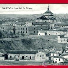 Postales: TOLEDO, HOSPITAL DE AFUERA, P61863. Lote 27046750