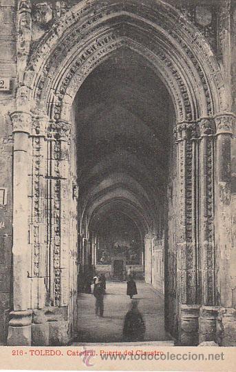 TOLEDO, CATEDRAL, PUERTA DEL CLAUSTRO, EDITOR: FOTOTIPIA THOMAS Nº 216 (Postales - España - Castilla La Mancha Antigua (hasta 1939))