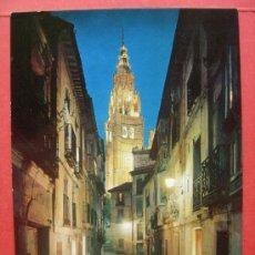 Postales: TOLEDO. CALLE TÍPICA Y TORRE DE LA CATEDRAL. Lote 29253737