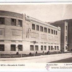 Postales: CIUDAD REAL -7- MERCADO DE ABASTOS - EDICION MUR - ROISIN - (8347). Lote 29424592