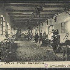 Postales: ALMADEN - SERIE 1 - Nº 4 - SAN TEODORO TALLER MECANICO - (8810). Lote 30210394