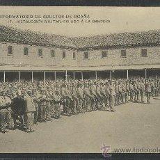 Postales: OCAÑA - - REFORMATORIO DE ADULTOS -17- INSTRUCCION MILITAR SALUDO A LA BANDERA -(8812). Lote 30210467